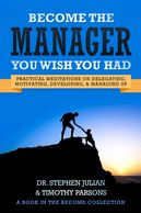 Front cover of become the manager you wish you had