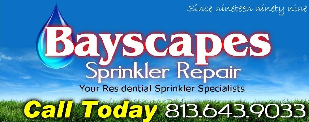 Bayscapes Sprinkler Repair 813.643.9033