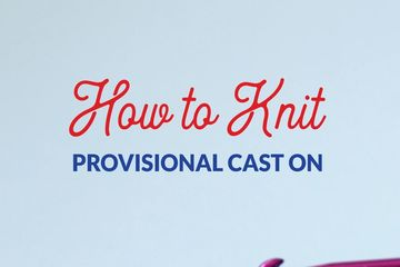 How to Knit provisional cast on