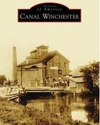 Images of America: Canal Winchester