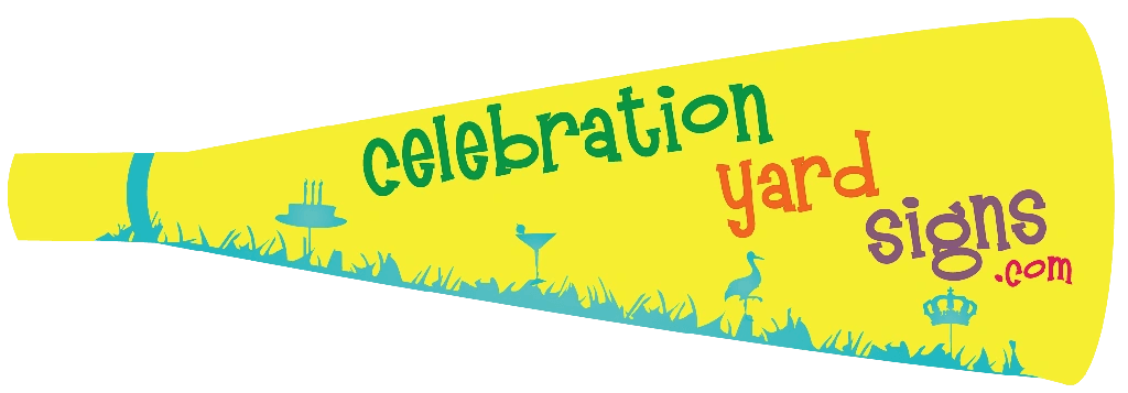 Celebration Yard Signs