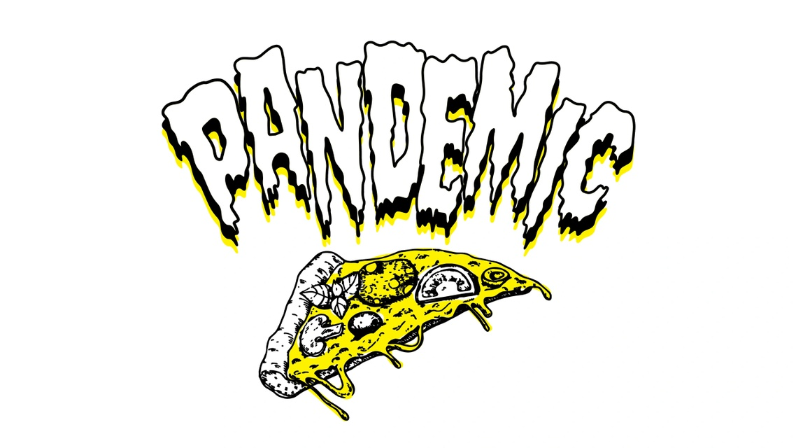 Pandemic Pizza