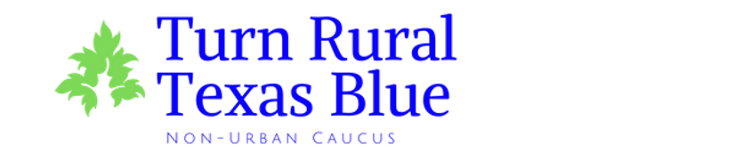 Turn Rural Texas Blue