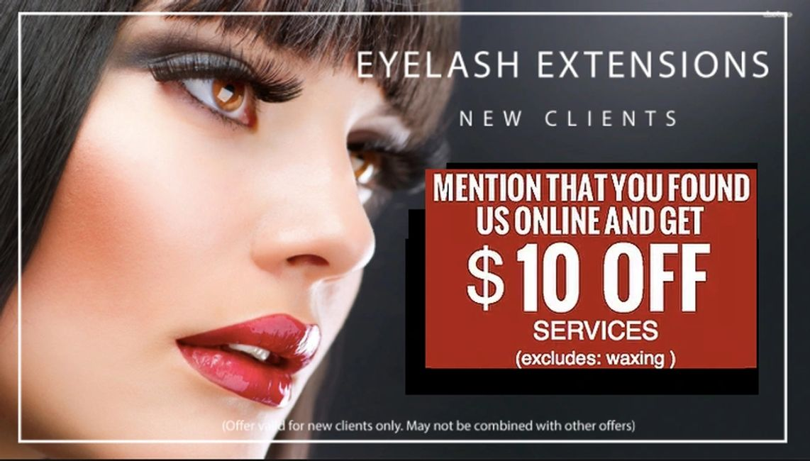 New clients!  Get $10 OFF Eyelash Extensions  When you mention our website!