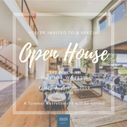 Open House, Friday, WA, Real Estate, For Sale, PNW, Gig Harbor, Fox Island, Hawkins Poe, Washington