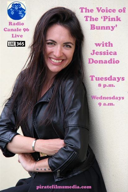 The Voice of the 'Pink Bunny'  with Jessica Donadio Tuesdays - 8 pm Wednesdays - 9 am