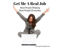 Get Me A Real Job  Real people helping real people...  getmearealjob.com