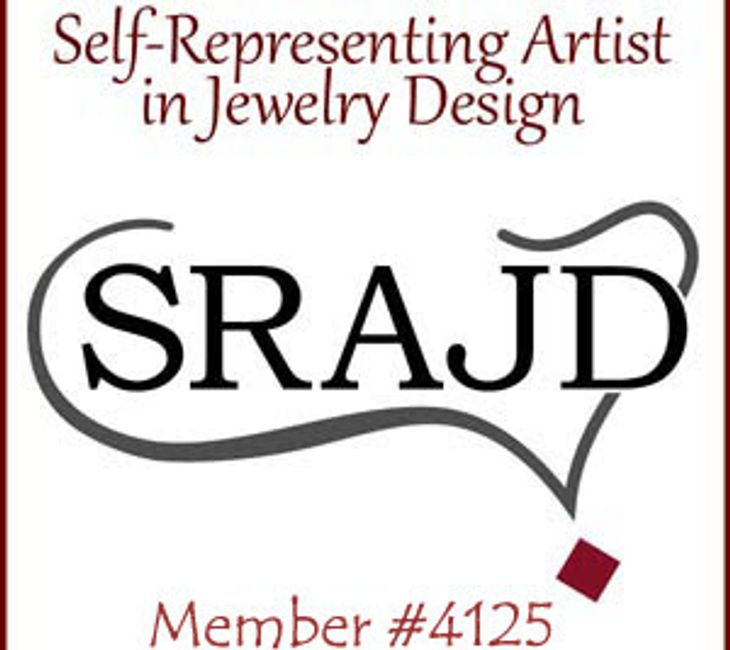 I'm a member of  Self-Representing Artist in Jewelry Design # 4125 (SRAJD), an Intrn'l  Group.