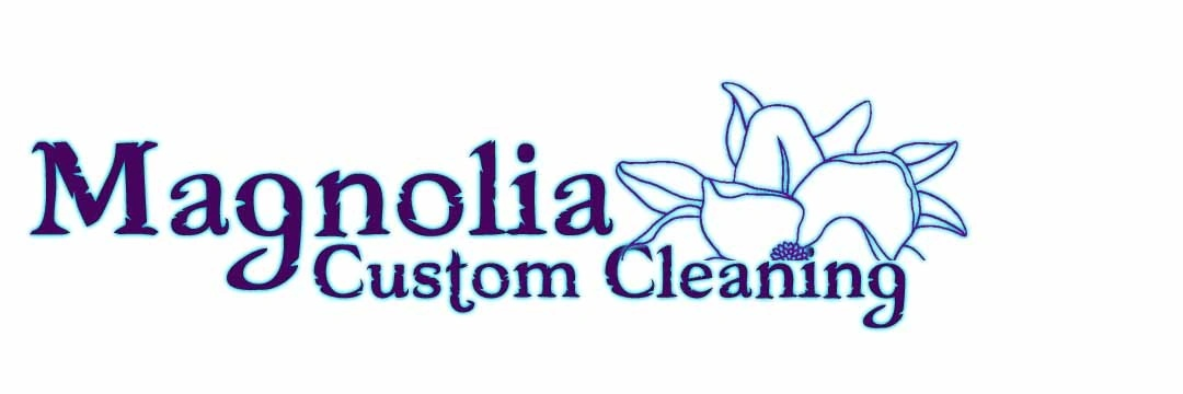 Magnolia Custom Cleaning
