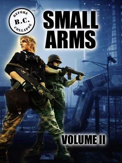 B.C.: BEFORE COLLAPSE SMALL ARMS VOLUME II front cover