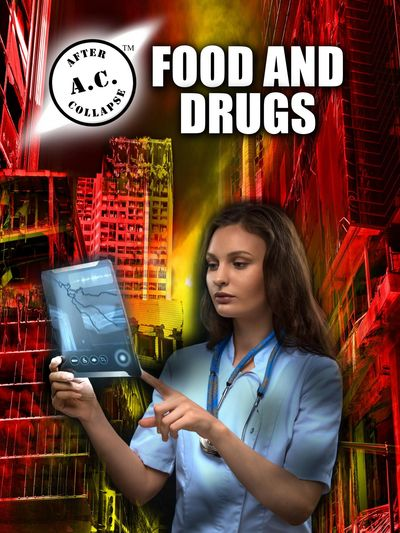 A.C.: AFTER COLLAPSE FOOD AND DRUGS front cover