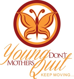 Young Mother's, Don't Quit!