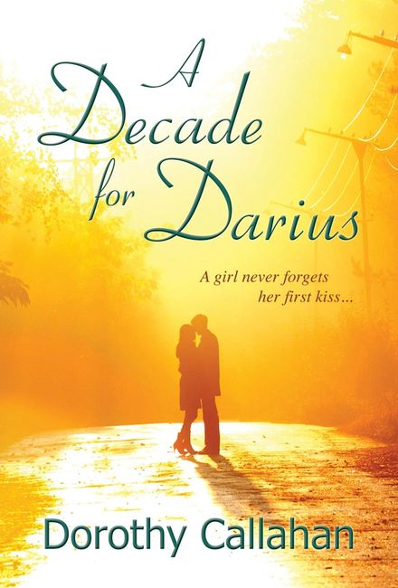 A Decade for Darius Dorothy Callahan second chances Best of the Best Reads