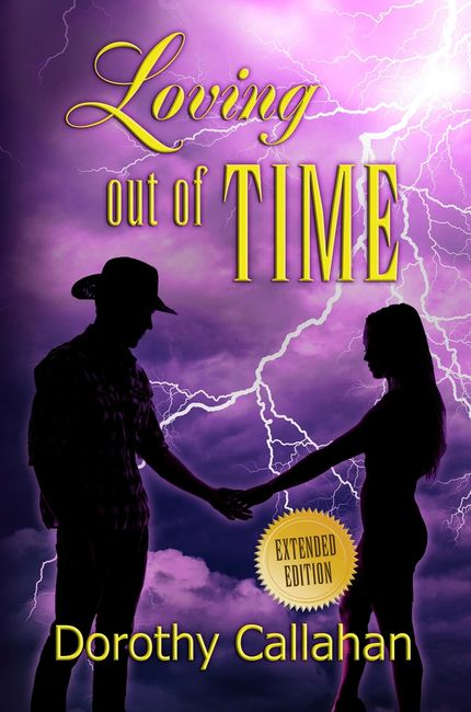 Loving Out Of Time Dorothy Callahan time travel cowboy Indian