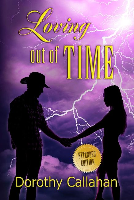 Loving out of Time Dorothy Callahan cowboy Indian time travel paranormal