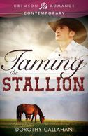 Taming the Stallion Dorothy Callahan contemporary romance cowboy millionaire