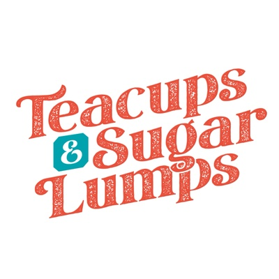 Teacups and Sugar Lumps