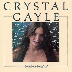 Crystal Gayle album Somebody Loves You