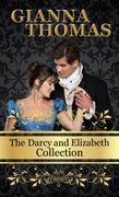 The Darcy and Elizabeth Collection by Gianna Thomas.