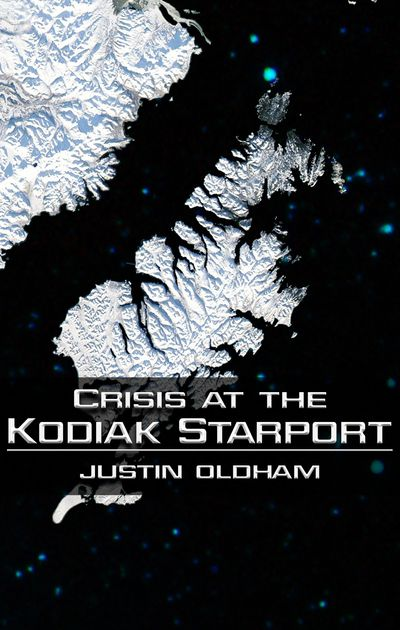 Book cover for Crisis at the Kodiak Starport