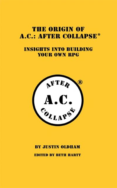 The Origin of A.C: AFTER COLLAPSE® : Insights Into Building Your Own RPG front cover