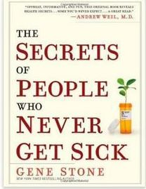 Miranda C. Spencer - The Secrets of People Who Never Get Sick