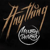 Marthy Dharma - Anything - Single - 2018