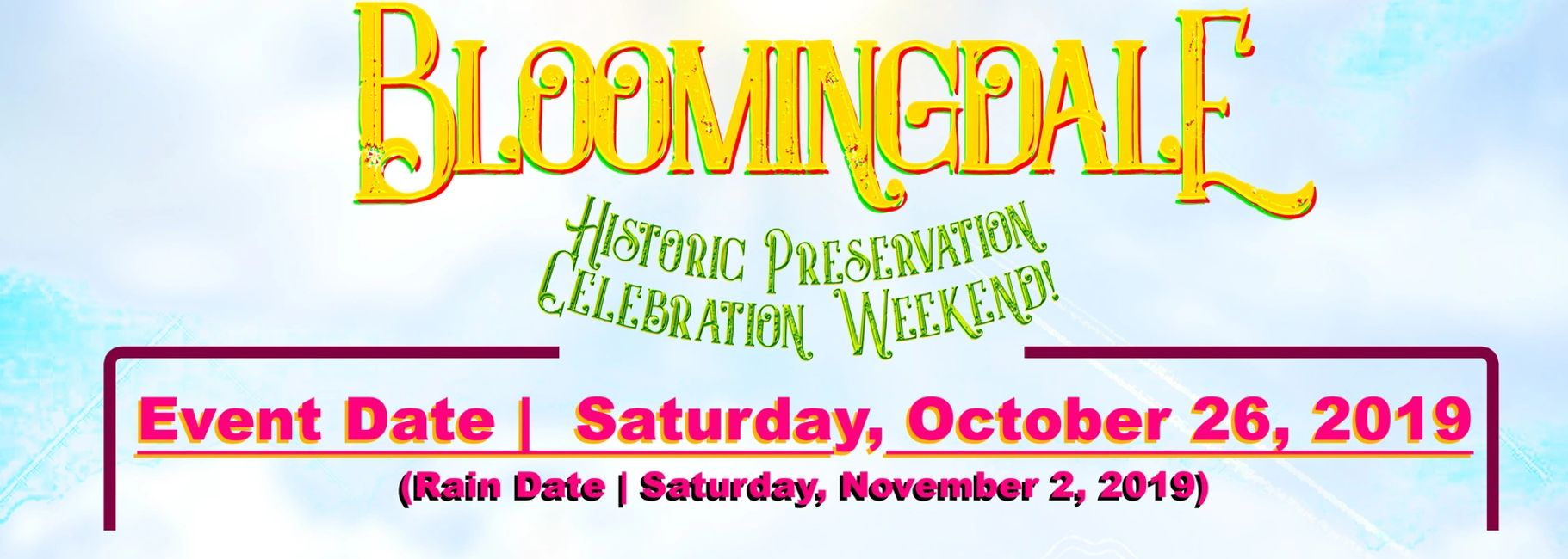 "2nd Annual ""Bloomingdale Historic Preservation Celebration Event""!! Sept 26, 2019 from 10am-7pm"