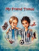 Children's book My Friend Tomas, Wednesday Night Press.