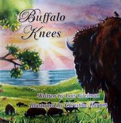 Children's book Buffalo Knees,  story by Lois Greiman, illustrated by Christine Karron