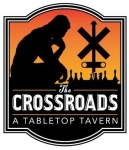 Crossroads Tabletop Tavern