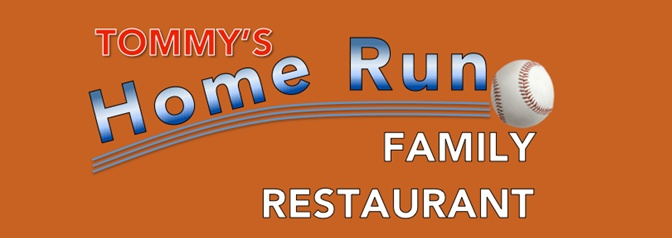 Tommy's Homerun Family Restaurant