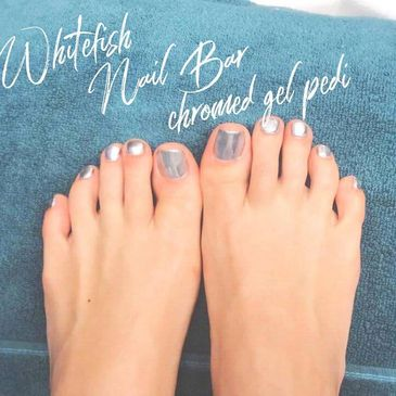 Whitefish Nail Bar Chromed Gel Pedicure