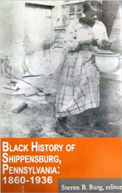 Black History of Shippensburg, Pennsylvania: 1860-1936