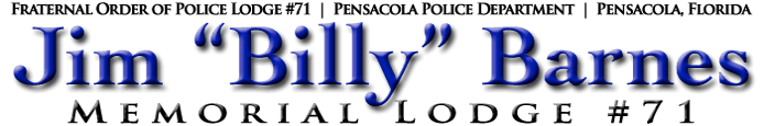 "Fraternal Order of Police | Jim ""Billy"" Barnes Memorial Lodge #71"