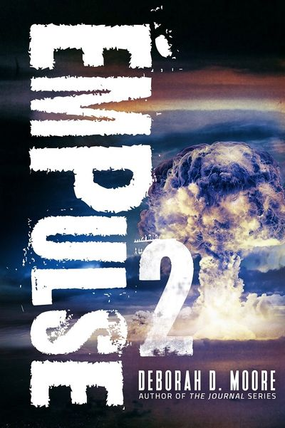 Dystopian Fiction. EMPulse. Deborah D. Moore, Author The natural disaster adventure of a lifetime.