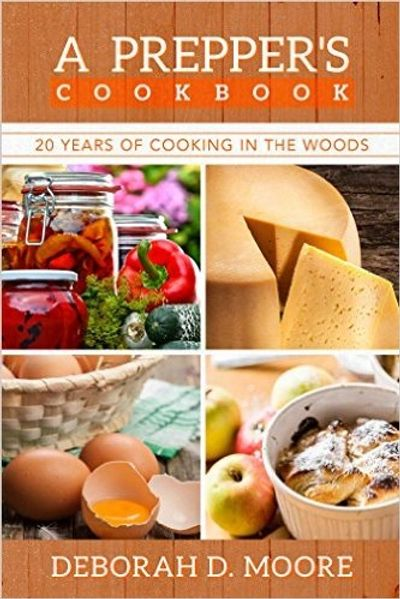 The Journal. Cookbook. Deborah D. Moore, Author Cooking in the Woods. Prepping. Prepper.