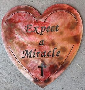 Custom Metal Art Heart Except a Miracle