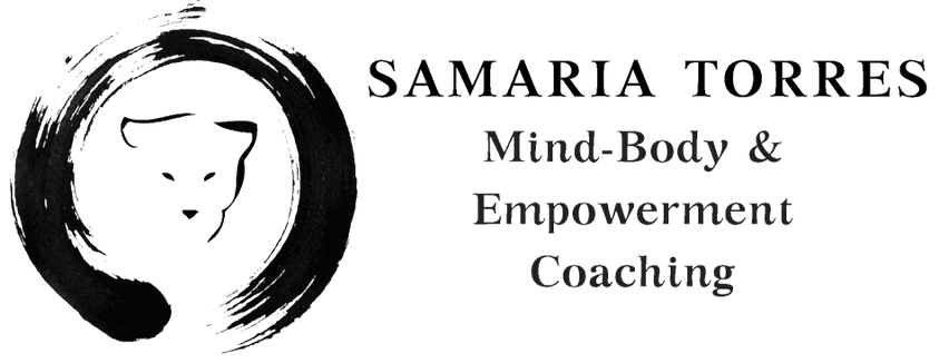 Samaria Torres         mind-body & EMPOWERMENT coaching