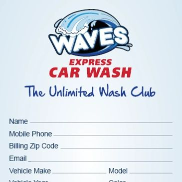 "Waves Express Car Wash Unlimited Wash Club ""sample"" sign-up form image."