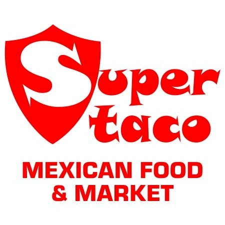 SUPER TACO MEXICAN FOOD AND MARKET