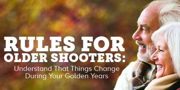 Rules for Older Shooters home self defense home invasion things Change During Your Golden Years safe
