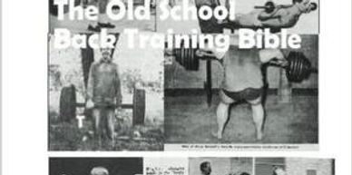The Old School Back Training Bible