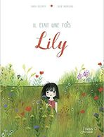 Il était une fois Lily by Sara O'Leary and Julie Morstad. French translation of This is Sadie.