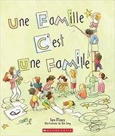 French edition of A Family is a Family is a Family By Sara O'Leary and Qin Leng.