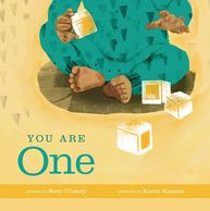 You Are One, written by Sara O'Leary and illustrated by Karen Klassen. Baby book.