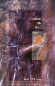 Comfort Me With Apples by Sara O'Leary