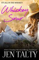 Whiskey Sour (Book 4, It's all in the Whiskey)