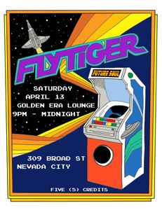 FlyTiger performs at Golden Era Lounge in Nevada City on Saturday, April 13 at 9:00 pm.
