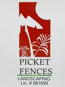 Picket Fences Landscaping.